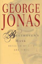 Beethoven's Mask:   Notes on My Life and Times