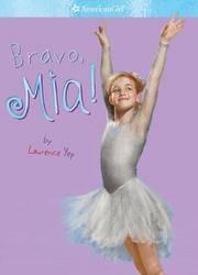 Bravo, Mia! (American Girl #2)