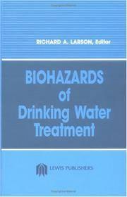 BIOHAZARDS OF DRINKING WATER TREATMENT.