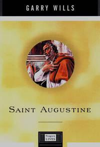 Saint Augustine: A Penguin Life (Penguin Lives)