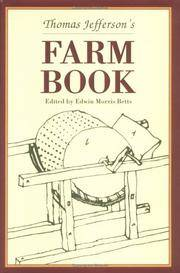 image of Thomas Jefferson's Farm Book: With Commentary and Relevant Extracts from Other Writings (Distributed by UNC Press for the Thomas Jefferson Foundation)