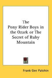 image of The Pony Rider Boys in the Ozark or The Secret of Ruby Mountain