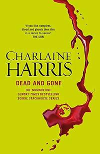 image of Dead And Gone (Sookie Stackhouse/True Blood, Book 9)