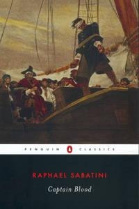 Captain Blood. [Penguin Classics paperback].