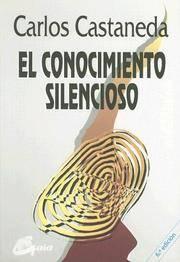 image of El conocimiento silencioso (Nagual)