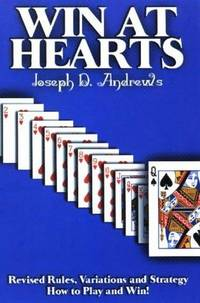 Win at Hearts: Revised Rules, Variations and Strategy