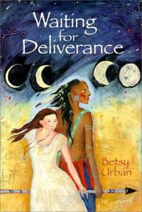 Waiting for Deliverance