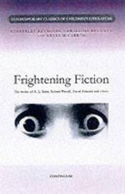 Frightening Fiction: R L Steine, Robert Westall, David Almond and Others