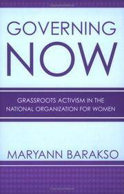 Governing Now: Grassroots Activism In The National Organization For Women