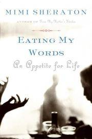 Eating My Words: An Appetite for Life