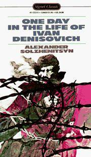 One Day in the Life of Ivan Denisovich (Signet classics) by Alexander Solzhenitsyn - Paperback - 2004-01-03 - from Books Express and Biblio.com