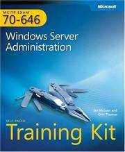 MCITP Self-Paced Training Kit (Exam 70-646): Windows Server Administration (w/CD) by Microsoft - Hardcover - 2008 - from Rob Briggs Books (SKU: 800676)
