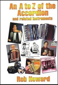 An A to Z of the Accordion and Related Instruments: v. 1