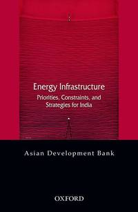 image of Energy Infrastructure: Priorities, Constraints, and Strategies for India