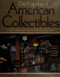 Catalogue of American Collectibles by  William Ketchum Jr. - First Edition  - 1979 - from Maggie Lambeth (SKU: 001724)