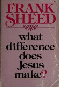 What Difference Does Jesus Make
