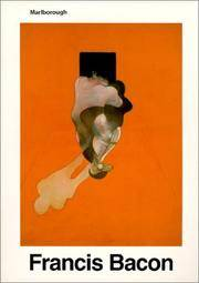 Francis Bacon : Recent Paintings 1984