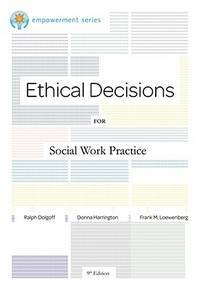 Brooks/Cole Empowerment Series: Ethical Decisions for Social Work Practice (Ethics & Legal...