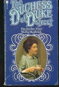 The Duchess of Duke Street: The Golden Years