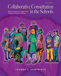 Collaborative Consultation in the Schools (3rd Edition)