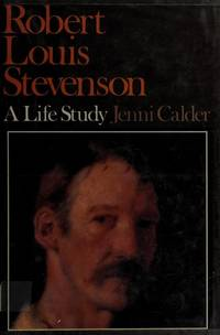 Robert Louis Stevenson: A Life Study