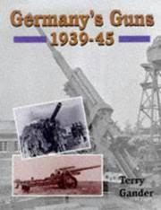 Germany's Guns, 1939-45 by  Terry Gander - Hardcover - from Better World Books Ltd (SKU: GRP94225890)