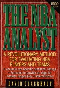 The Nba Analyst  1999 by  David Claerbaut - Paperback - 1998 - from BookNest and Biblio.co.uk