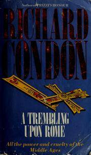 A Trembling Upon Rome by  Richard Condon - Paperback - New Ed - from Brit Books Ltd (SKU: 3134929)