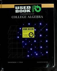 Fundamentals of College Algebra, Annotated Instructor's Edition (Thompson Learning) [Misc....