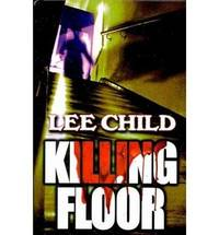 Killing Floor (Jack Reacher) by Lee Child - Hardcover - 2010-02-06 - from Books Express and Biblio.co.uk