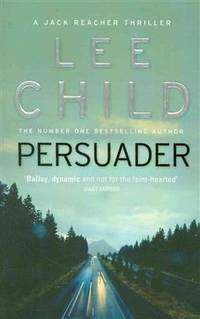 Persuader (Jack Reacher) by Lee Child - Paperback - 2011-01-03 - from Books Express and Biblio.com