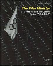 """The Film Minister: Goebbels and the Cinema in the """"Third Reich"""""""