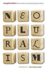 Neopluralism: The Evolution of Political Process Theory