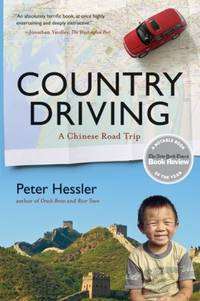 Country Driving: A Chinese Road Trip by  Peter Hessler - Paperback - from BEST BATES and Biblio.com