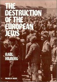image of The Destruction of the European Jews (Student One Volume Edition)