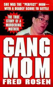 Gang Mom by  Fred Rosen - Paperback - 1998 - from Squirreled Away Books and Biblio.com