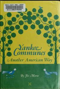 Yankee Communes: Another American Way