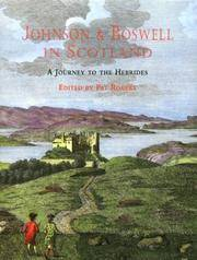 JOHNSON & BOSWELL IN SCOTLAND: A JOURNEY TO THE HEBRIDES