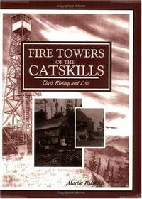 Fire Towers of the Catskills: Their History and Lore