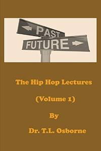 THE HIP HOP LECTURES VOL. I