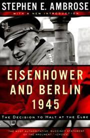 Eisenhower and Berlin, 1945