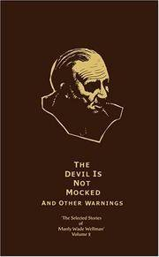 image of The Devil is Not Mocked & Other Warnings: Selected Stories of Manly Wade Wellman (Volume 2) (v. 2)