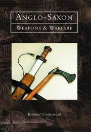 Anglo-Saxon Weapons and Warfare
