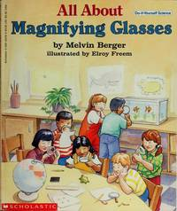 image of All About Magnifying Glasses (Do-It-Yourself Science)