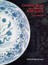 Chinese Blue and White Porcelain by Duncan MacIntosh - Hardcover - 1994 - from BOOK POINT PTE LTD (SKU: JB BKK_110123)