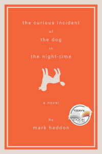 The Curious Incident of the Dog in the Night-Time: A Novel (Alex Awards (Awards))