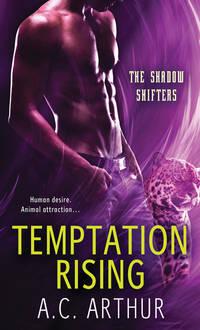 Temptation Rising: A Paranormal Shapeshifter Werejaguar Romance (The