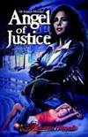 B. Angelo Mystery, Angel of Justice