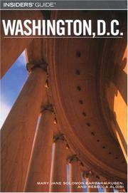 Insiders' Guide to Washington, D.C., 7th by  Rebecca &  Barbara Ruben &  Mary Jane Solomon Aloisi - Paperback - 2007 - from Neil Shillington: Bookdealer & Booksearch and Biblio.co.uk