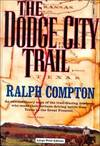 image of Dodge City Trail,the  (book 8) (CH) (Trail Drive)